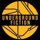 Underground Fiction