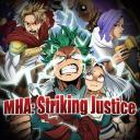 『 MHA - Striking Justice 』