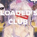 Loaded's Club