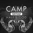 Camp Half-Blood | And So It Continues