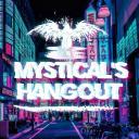 mystical's hangout