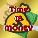Time Is Money ! ™