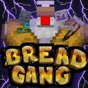 Bread gang