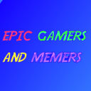 epic gamers and memers