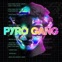 Pyro Gang