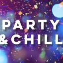 Party & Chill