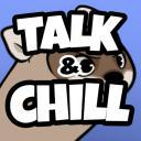 Talk & Chill