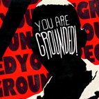Logo for YOU'RE GROUNDED!