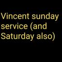 vincent sunday service
