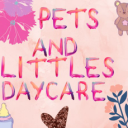 Pets and littles daycare and more...