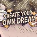 Create Your Own Dream