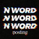 N WORD POSTING-Supreme